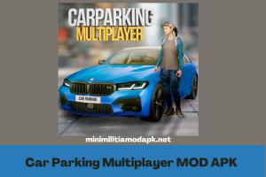 Download Car Parking Multiplayer MOD APK  4.8.4.2 Latest Version 2021