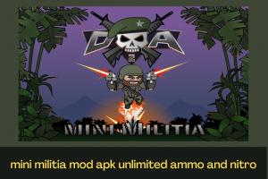 Mini militia mod apk unlimited ammo and nitro